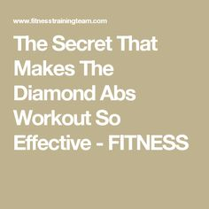 The Secret That Makes The Diamond Abs Workout So Effective - FITNESS