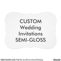 """SEMI-GLOSS 110lb 7""""x5"""" Bracket Wedding Invitations"""