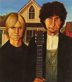 Tom Petty and Bob Dylan American Gothic American Gothic House, American Gothic Parody, Bob Dylan, Mona Friends, Travelling Wilburys, Grant Wood, Famous Artwork, Tom Petty, Art Institute Of Chicago