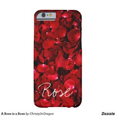 A Rose is a Rose Barely There iPhone 6 Case