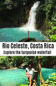 Complte guide. Rio Celeste / La Fortuna Waterfall, Costa Rica
