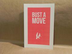 Funny / Cheeky / Bust A Move / Dance / Fun / Dancing / College Girl / Dorm / Home / Fun Wall Art