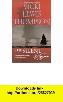The Silent Type  (By Request 3s) (9780373185085) Vicki Lewis Thompson , ISBN-10: 0373185081  , ISBN-13: 978-0373185085 ,  , tutorials , pdf , ebook , torrent , downloads , rapidshare , filesonic , hotfile , megaupload , fileserve