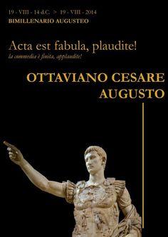 Acta est fabula! - la commedia è finita #Bimillenario augusteo | 19/VII/14 d.C. - 19/VII/2014 Ottaviano Cesare Augusto