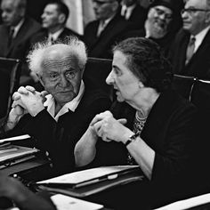 David Ben-Gurion ( He led Israël- as 1st Prime Minister, 1948-1963) and Golda ( 4th Prime Minister of the State of Israel, 1969 april 1974.).