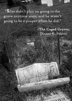 Quote from Prologue, The Caged Graves