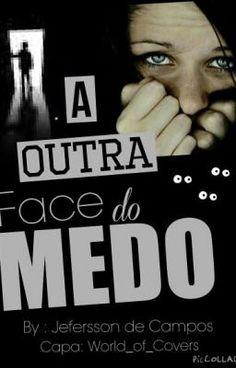 """Read """"A Outra Face do Medo - Dedicatoria"""" #wattpad #terror"""