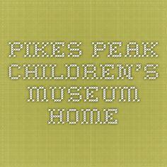 Pikes Peak Children's Museum - Home