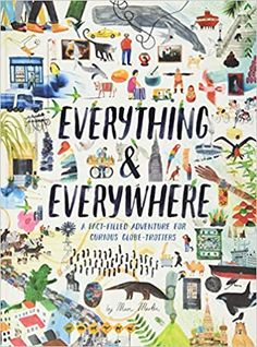 Everything & Everywhere: A Fact-Filled Adventure for Curious Globe-Trotters (Travel Book for Children, Kids Adventure Book, World Fact Book for Kids): Martin, Marc: 9781452165141: Amazon.com: Books