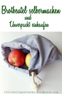 Make your own bread bag and shop unpacked- Brotbeutel selbermachen und unverpackt einkaufen Sew bread bag - Diy Photo, Furoshiki Bag, Diy Bag Organiser, Diy Pochette, Make Your Own, Make It Yourself, Bread Bags, Blog Couture, Diy Sewing Projects