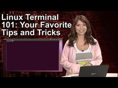 HakTip - Linux Terminal 101: Your Favorite Tips and Tricks - http://linuxinfo.org/haktip-linux-terminal-101-your-favorite-tips-and-tricks/