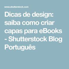 Dicas de design: saiba como criar capas para eBooks - Shutterstock Blog Português