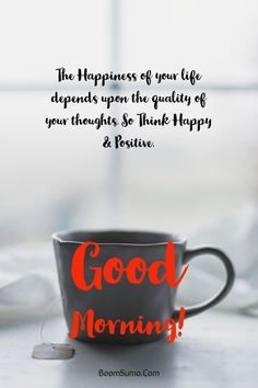 """Top Amazing Good Morning Quotes and Wishes with Beautiful Images """"some people dream of success, while other people get up every morning and make it happen. Best Good morning images with quotes """"Having a rough Good Morning Tuesday, Good Morning Quotes For Him, Good Morning Beautiful Quotes, Good Morning Texts, Good Morning Inspirational Quotes, Happy Morning, Good Morning Friends, Good Morning Messages, Good Morning Good Night"""