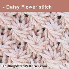Daisy Flower stitch. Free Knitting Pattern includes written instructions and video tutorial.
