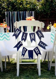 Like the banner on chair. Some of the other ideas are super cute as well!
