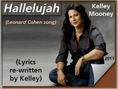 Kelley Mooney 'Hallelujah' re-written plus Would I Know My Saviour