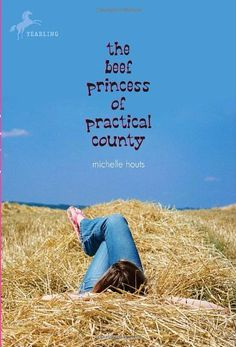 The Beef Princess of Practical County by Michelle Houts http://www.amazon.com/dp/0440422701/ref=cm_sw_r_pi_dp_wwATtb15MPC7041Q