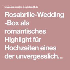 Rosabrille-Wedding-Box als romantisches Highlight für Hochzeiten eines der unvergesslichen Hochzeitsgeschenke   Geschenke-Bestellen24