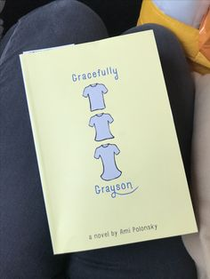 Currently reading Gracefully Grayson by Amy Polynski