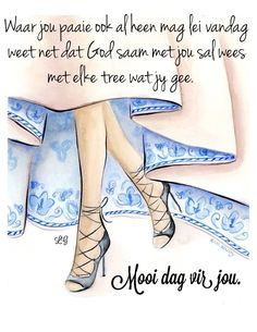 Good Morning Messages, Good Morning Quotes, Family Qoutes, Lekker Dag, Best Quotes, Funny Quotes, Afrikaanse Quotes, Goeie More, Special Quotes