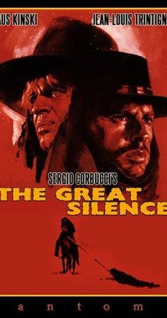 Directed by Sergio Corbucci.  With Jean-Louis Trintignant, Klaus Kinski, Frank Wolff, Vonetta McGee. A mute gunfighter defends a young widow and a group of outlaws against a gang of bounty killers in the winter of 1898, and a grim, tense struggle unfolds.