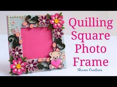 DIY Quilling Photo Frame/ Quilled Square Photo Frame/ How to make Photo Frame at Home - YouTube