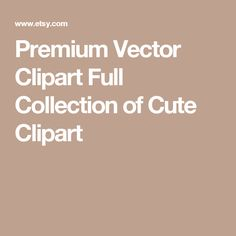 Premium Vector Clipart Full Collection of Cute Clipart