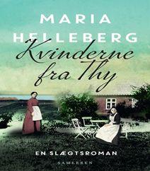 """Kvinderne fra Thy af Maria Helleberg er en kæmpe bestseller. Bogen kvinderne fra Thy er en af hendes nye tiltag, hvor hun skriver familiehistorier efter mere end 30 år, hvor hun har skrevet romaner om hhv. dronninger, konger, forfattere og guldalderens kunstnere. Kvinderne fra Thy handler om de to karakterer som hhv. """"oldemoren Mariane"""", der havde potentiale for at blive frue på en stor herregård og mormoren """"Marie Dusine"""", som vokser op uden sin far. Kik på forsidefotoet og se anmeldelsen."""