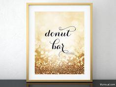Printable sign, donut bar sign, gold glitter sign, donut sign, dessert table sign, rose gold wedding printable buffet sign -gp326 Olivia