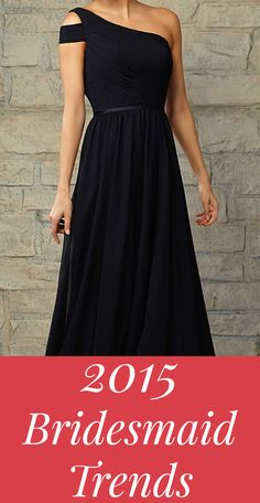 2015 Bridesmaid Dress Trends prom dress, 2015 prom resses