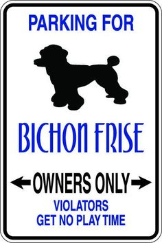 Bichon Frise Owners Only Sublimated Aluminum Magnet