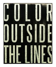 Color Outside the Lines #daily #motivation