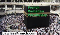 French Ramadan vocabulary - https://www.lawlessfrench.com/vocabulary/ramadan/