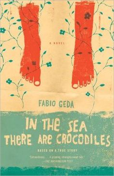 In the Sea There Are Crocodiles, by Fabio Geda