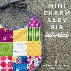 Mini Charm Baby Bib tutorial from Prairie Grass Patterns.