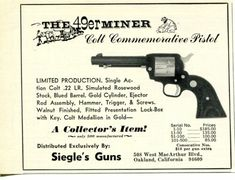1965 small Print Ad The Miner Colt Commemorative 22 Revolver Siegle's Guns Revolver, Print Ads, Vintage Advertisements, Hand Guns, Ebay, Hunting, Collections, Firearms, Pistols