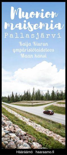 Muonion maisemia: Kaija Kiurun ympäristötaideteos Maan kansi. Pallasjärvi…