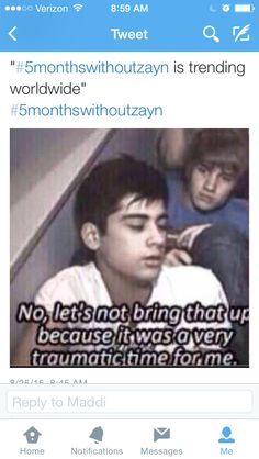 #5monthswithoutzayn is trending worldwide! We love you & will always support you Zayn!