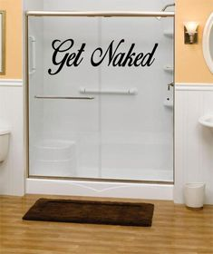 Get Naked Version 2 Bathroom Shower Quote Decal Sticker Wall Vinyl Decor Art Diy Home Decor Easy, Trendy Home Decor, Cheap Home Decor, Home Improvement Projects, Home Projects, Home Renovation, Home Remodeling, Vinyl Dekor, Apartment Decoration