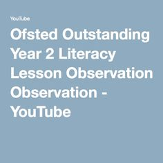 Ofsted Outstanding Year 2 Literacy Lesson Observation - YouTube