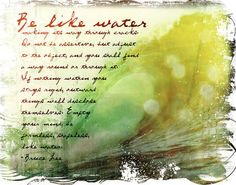 Be like Water-Bruce Lee