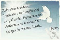 Padre Misericordioso, enséñame a set humilde en el dar y recibir.Ayúdame a  ser..............    - Mochys - Google+