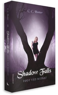 C.C. Hunter Shadow Falls series, nr. 1