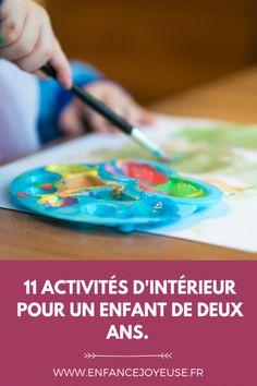 11 activités d'intérieur pour enfants de deux ans.