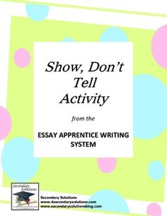 This Show Don't Tell Activity helps students learn the difference between showing and not telling in writing, encouraging the use of vivid verbs, d...