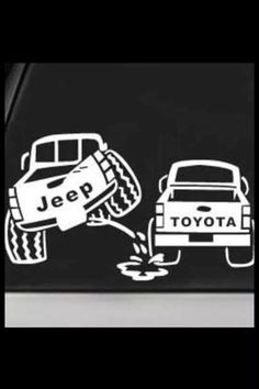 OIIIIIIO Lol! I own a Jeep my husband owns a Yota!