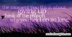 You Have Held On So Long #quotes #inspirational