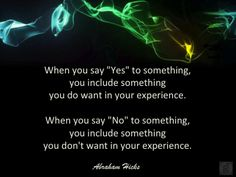 #AbrahamHicks #Vibrations #Yes