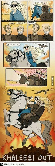 The Khaleesi just being a boss.