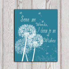 Dandelion quote printable Teal home decor Dandelion by DorindaArt, $5.00
